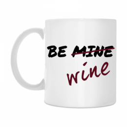 "Krūze ""Be wine"""